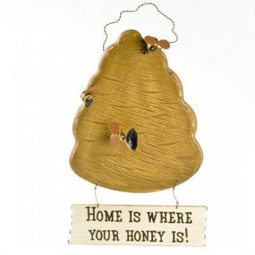 Hanging Sign Home Where Honey