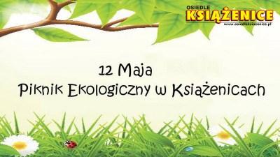 Permalink to:12.05.2018 Piknik Ekologiczny w Książenicach