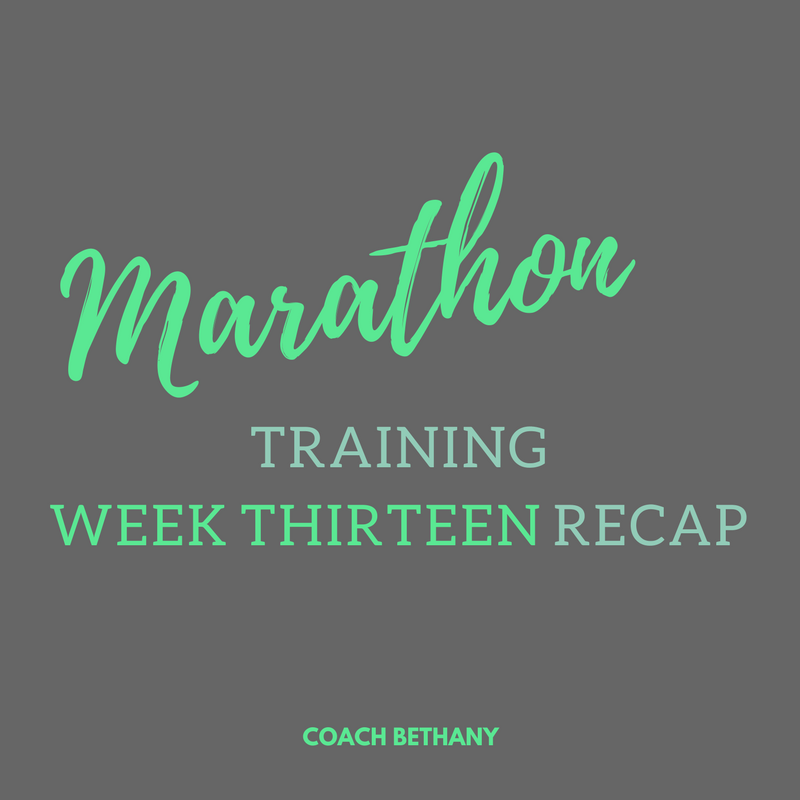 Marathon Training Week 13 Recap + Let's Catch Up