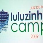 LuluzinhaCampJF #1 é sucesso!