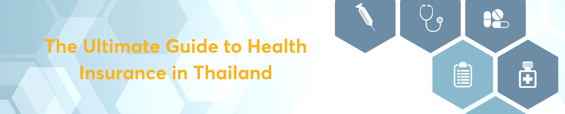 The Ultimate Guide to 		Health Insurance in Thailand