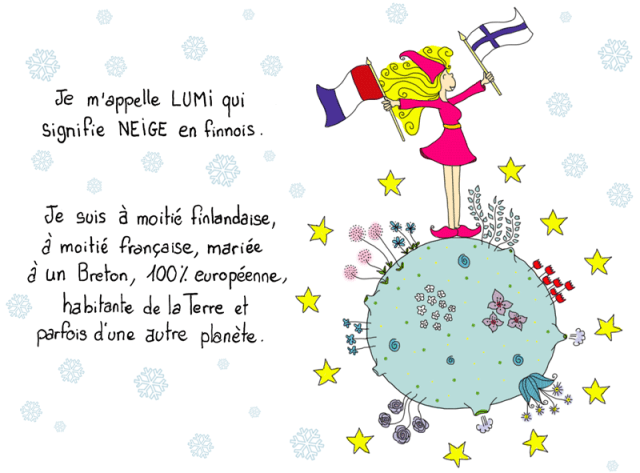 Lumi signifie neige en finnois.
