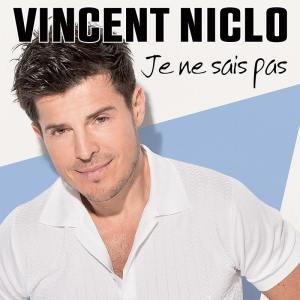 vincent-niclo-je-ne-sais-pas-cover-single-bd