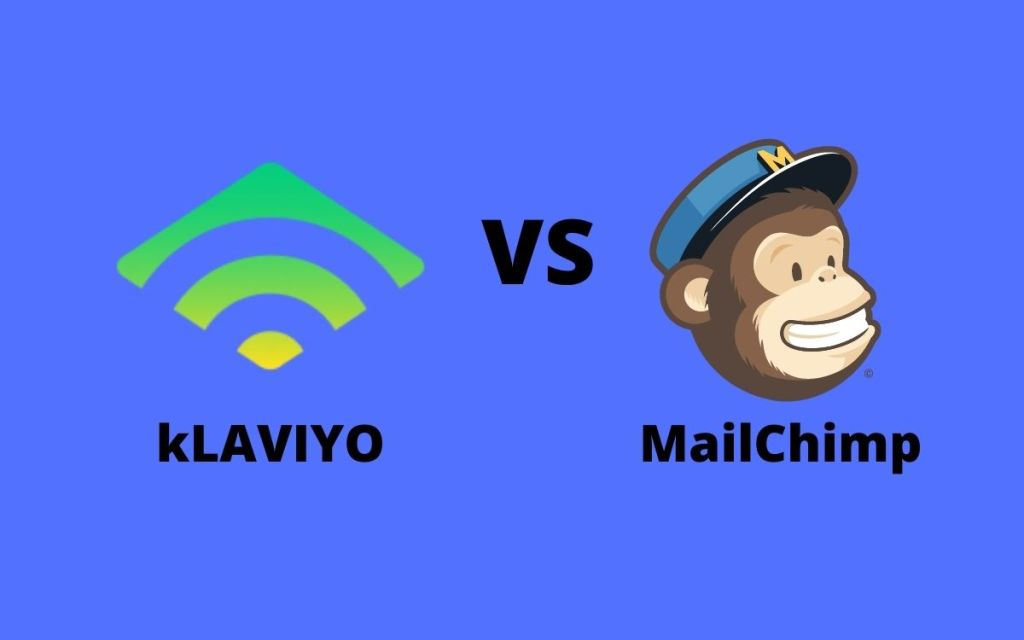 Klaviyo vs Mailchimp, Klaviyo vs Mailchimp. whixh is better for shopify, Klaviyo vs Mailchimp comparsosm, Klaviyo vs Mailchimp review