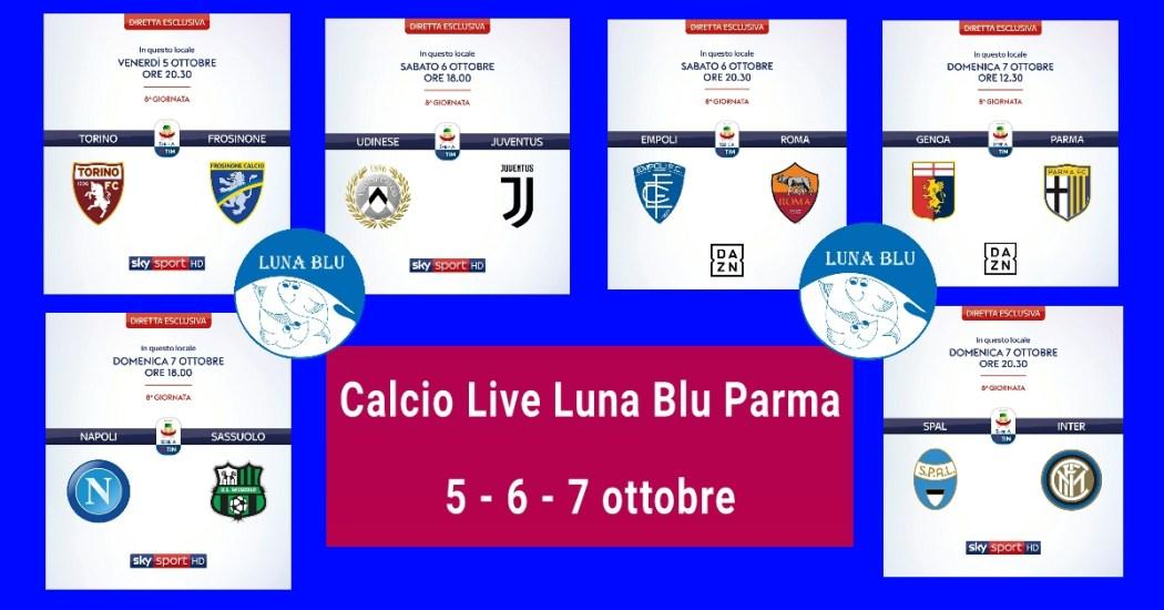 Il Calcio Live in diretta del Ristorante Pizzeria Luna Blu Parma il 5, 6 e 7 ottobre