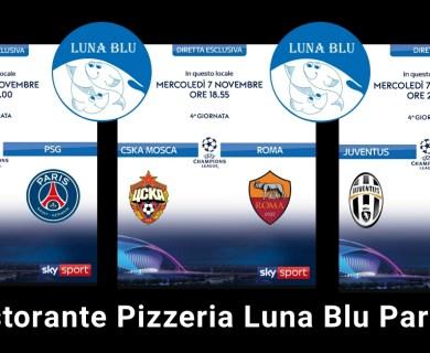 Champions League in Diretta a Parma al Ristorante Pizzeria Luna Blu: 6 e 7 novembre