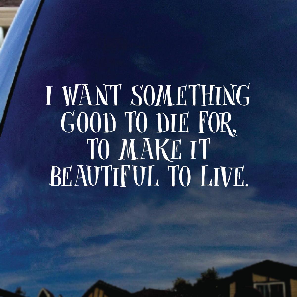 i want something good