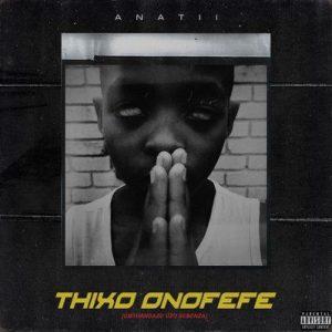 Anatii Thixo Onofefe