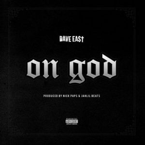 Dave East On God