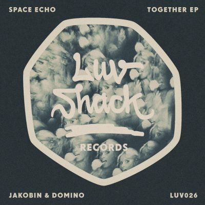 Space Echo / Jakobin & Domino | Together EP