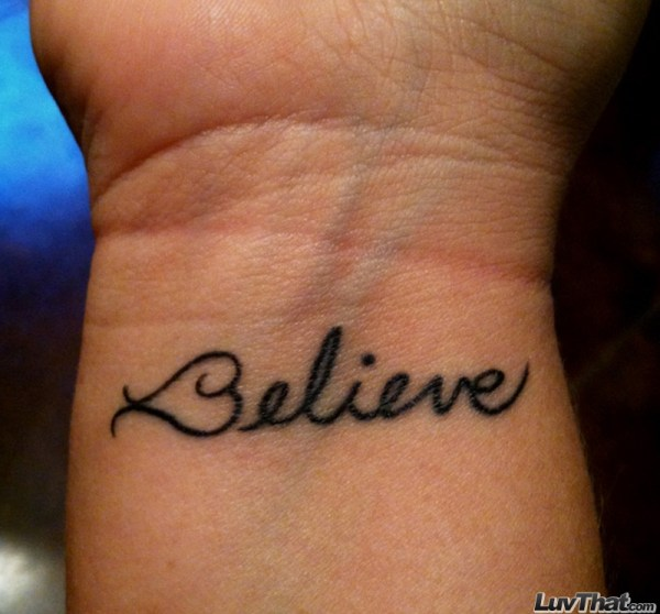 20 Believe Tattoos Ideas And Designs