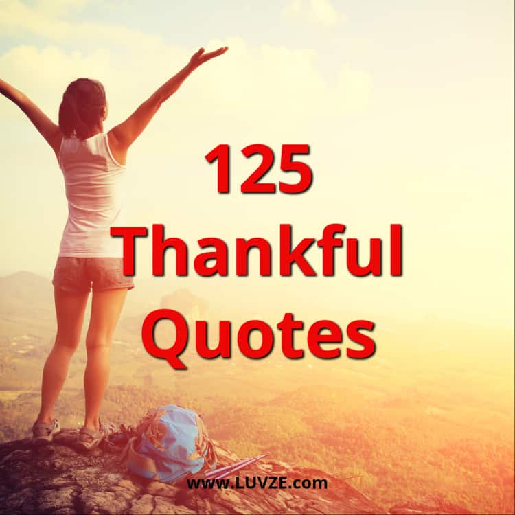 125 grateful thankful quotes