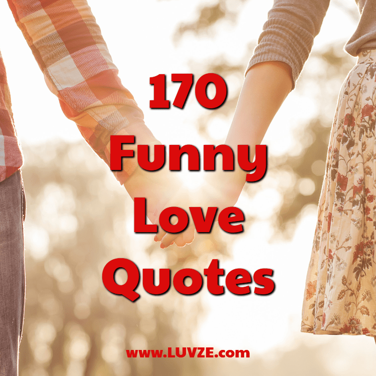 170 funny love quotes
