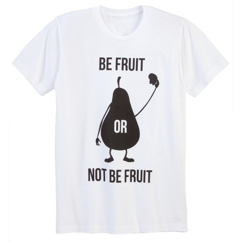 BE FRUIT OR NOT BE FRUIT