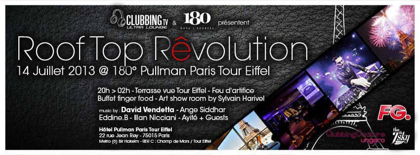 Roof Top Rêvolution une soirée du 14 juillet à 180°