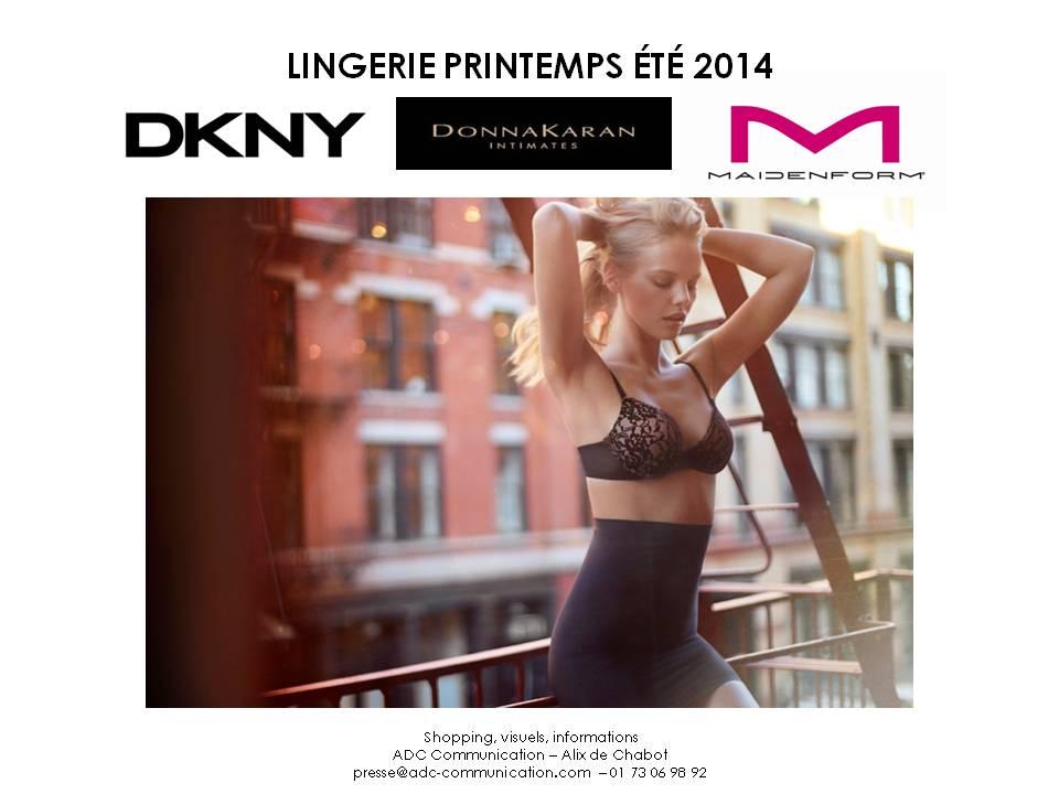 Lingerie de l'été: DKNY Intimates, Donna Karan Intimates et Maidenform