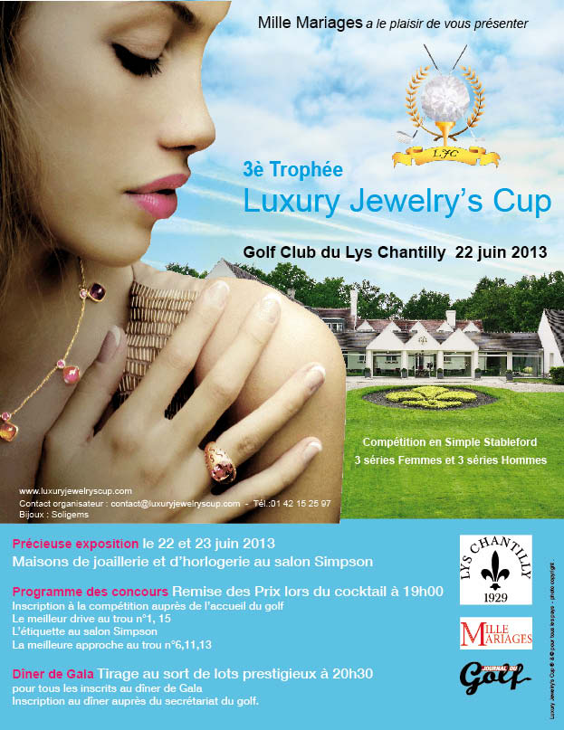 LUXURY JEWELRY'S CUP - AFFICHE GOLF LYS CHANTILLY 2013