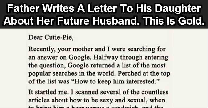 FATHER WRITES A LETTER TO HIS DAUGHTER ABOUT HER FUTURE