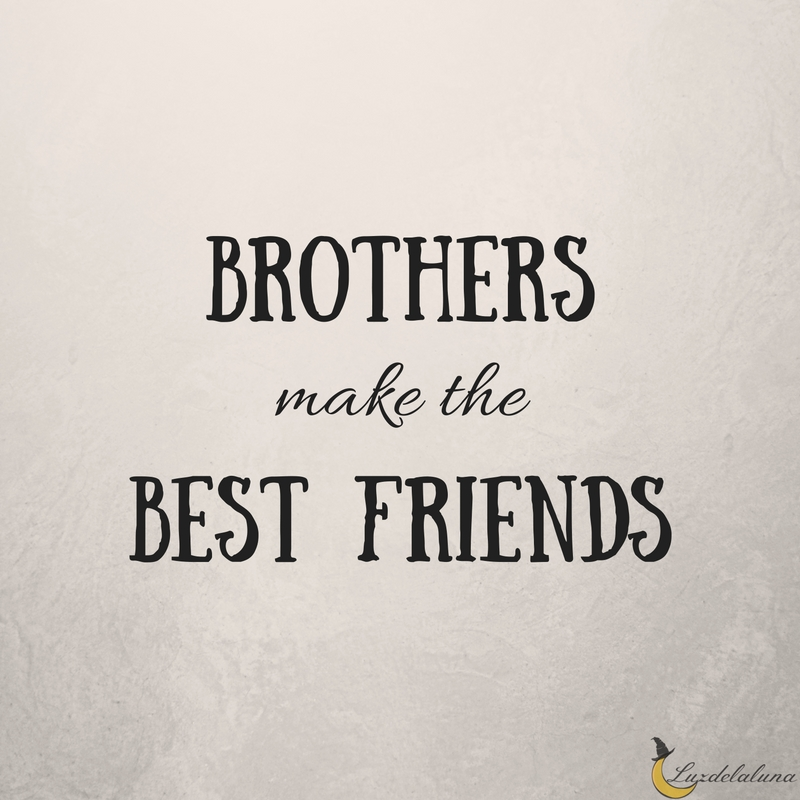 Quotes In Brother: 15 Awesome Brother Quotes