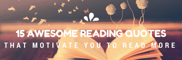 15 Awesome Reading Quotes