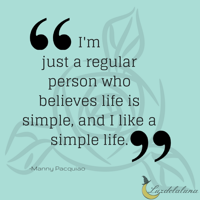 15 Great Inspiring Simple Life Quotes Luzdelaluna