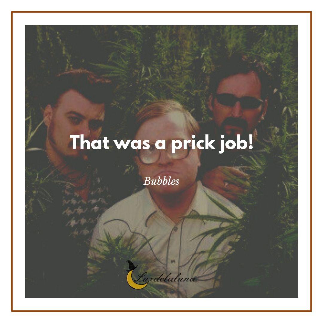 prick job