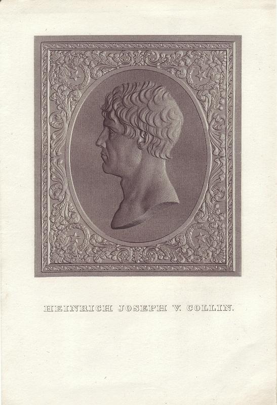 Heinrich Joseph von Collin (Vienna, 26 dicembre 1771 – Vienna, 28 luglio 1811) (Litografia Proprietà di Armando Orlandi(