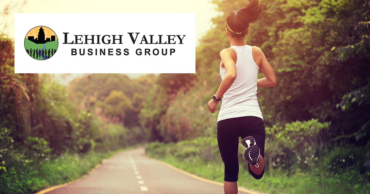 Lehigh Valley Business Group: Health & Wellness Committee