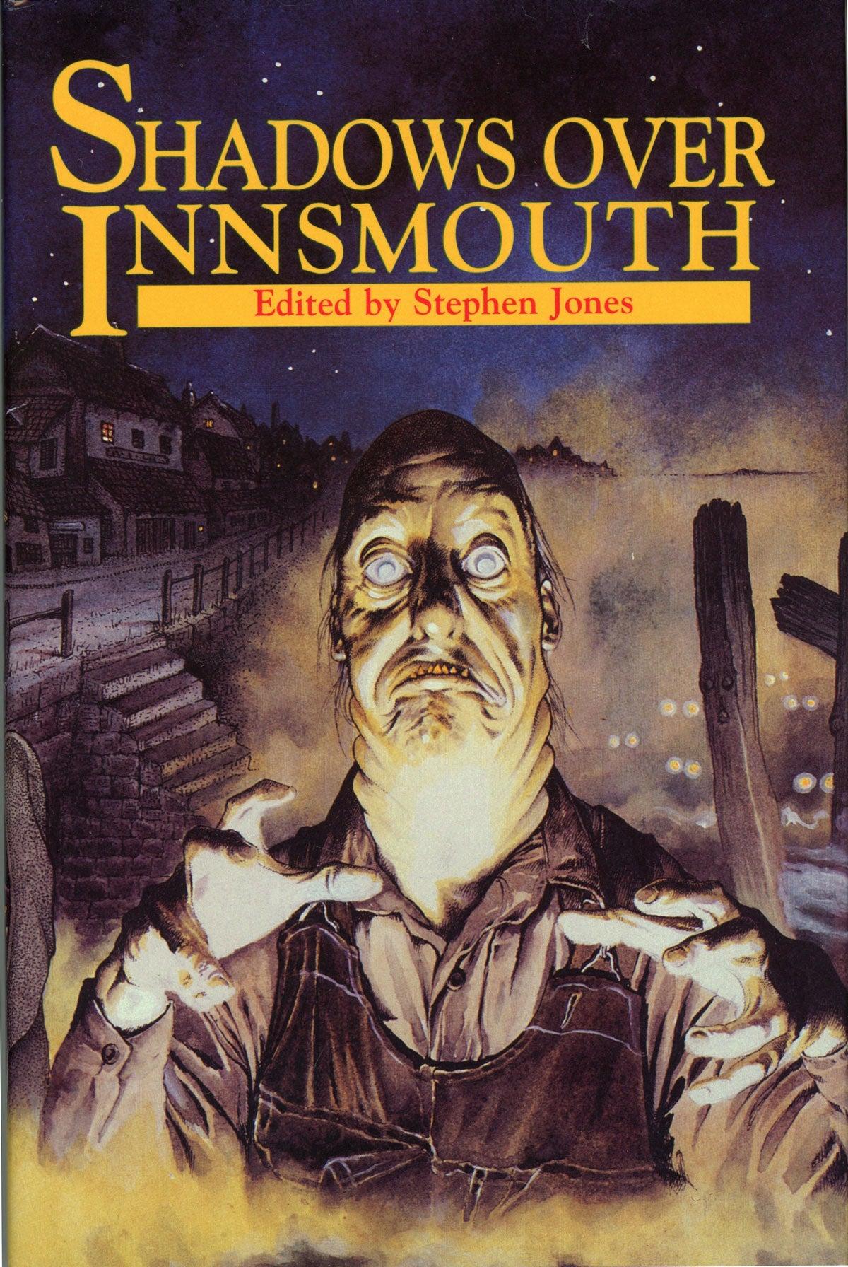 SHADOWS OVER INNSMOUTH  Stephen Jones  First edition