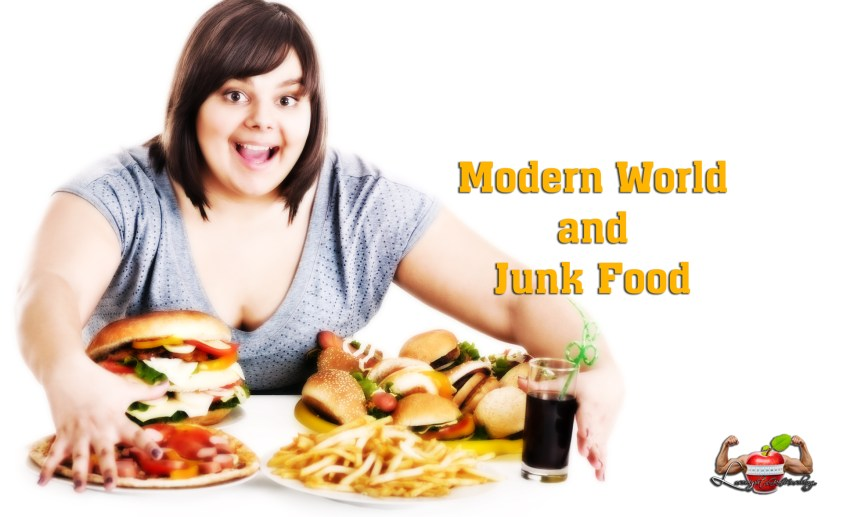 modern world and junk food