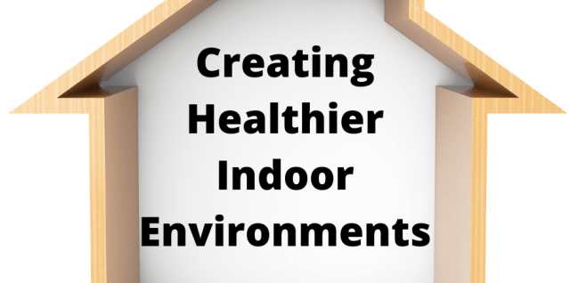 Creating Healthier Indoor Environments for Children to Thrive