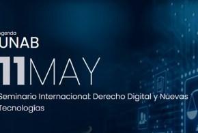 Seminario Internacional: Derecho Digital y Nuevas Tecnologías