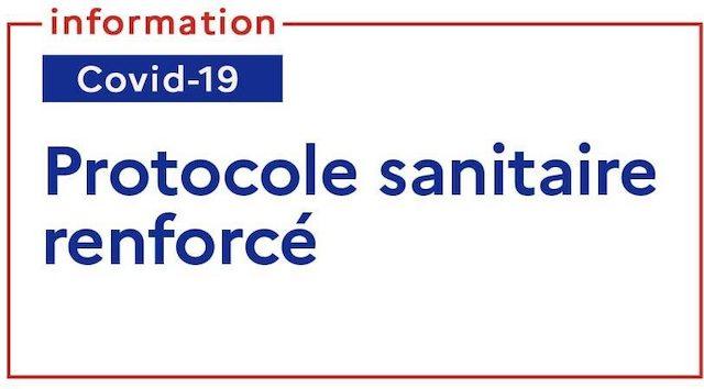 Read more about the article Modalités du protocole sanitaire renforcé tout le mois de mai !