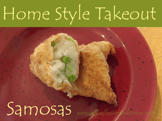 Home Style Takeout: Samosas