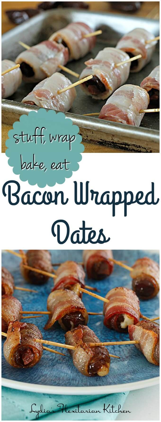 Bacon Wrapped Stuffed Dates ~ A quick to prepare, sweet and savory bite perfect for entertaining ~ Lydia's Flexitarian Kitchen