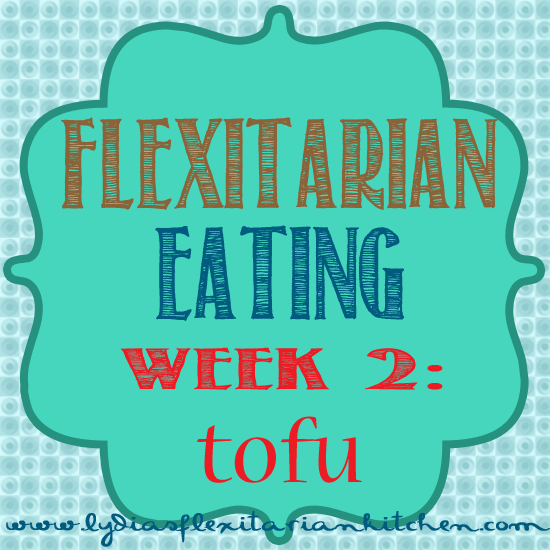 Week2 Tofu FlexMeals