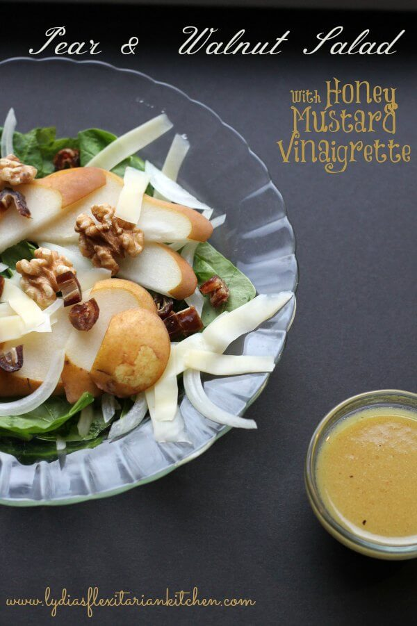 Fresh Pear & Walnut Salad w Honey Mustard Vinaigrette ~ Lydia's Flexitarian Kitchen