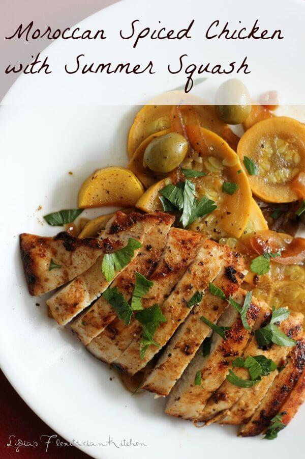 Moroccan Chicken with Summer Squash ~ Lydia's Flexitarian Kitchen