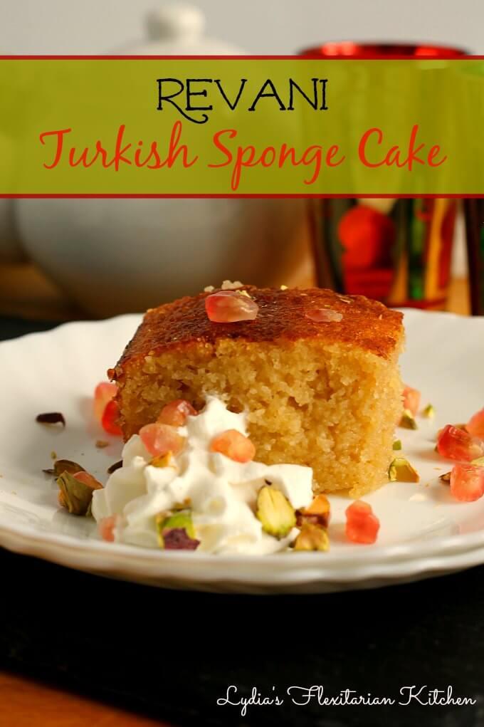 Revani :Turkish Style Sponge Cake {Food of the World} ~ Lydia's Flexitarian Kitchen