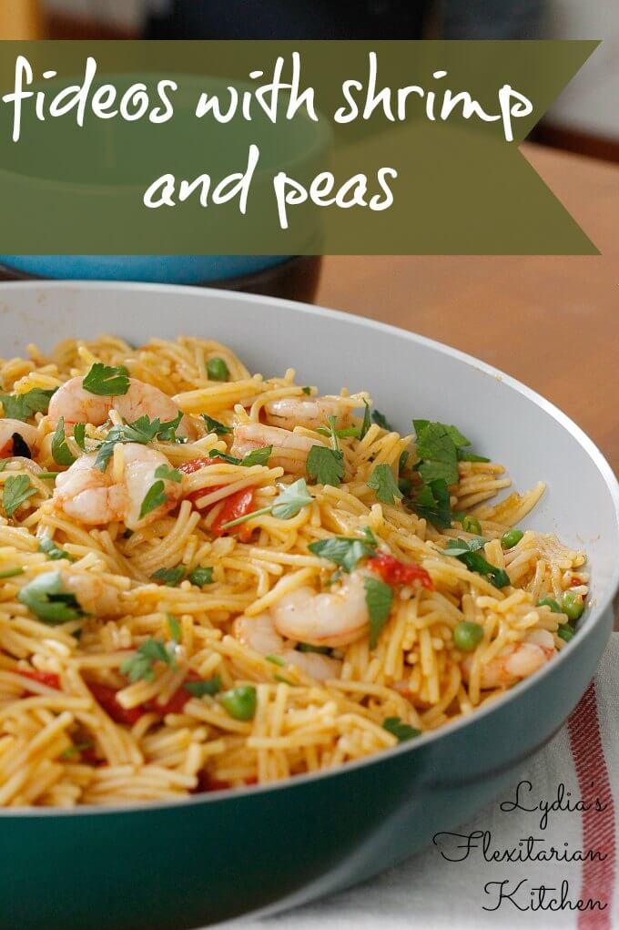 Fideos with Shrimp & Peas ~ Lydia's Flexitarian Kitchen