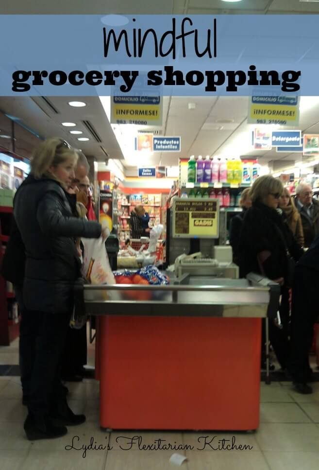 Mindful Grocery Shopping ~ Carbon Fast 2015 ~ Lydia's Flexitarian Kitchen