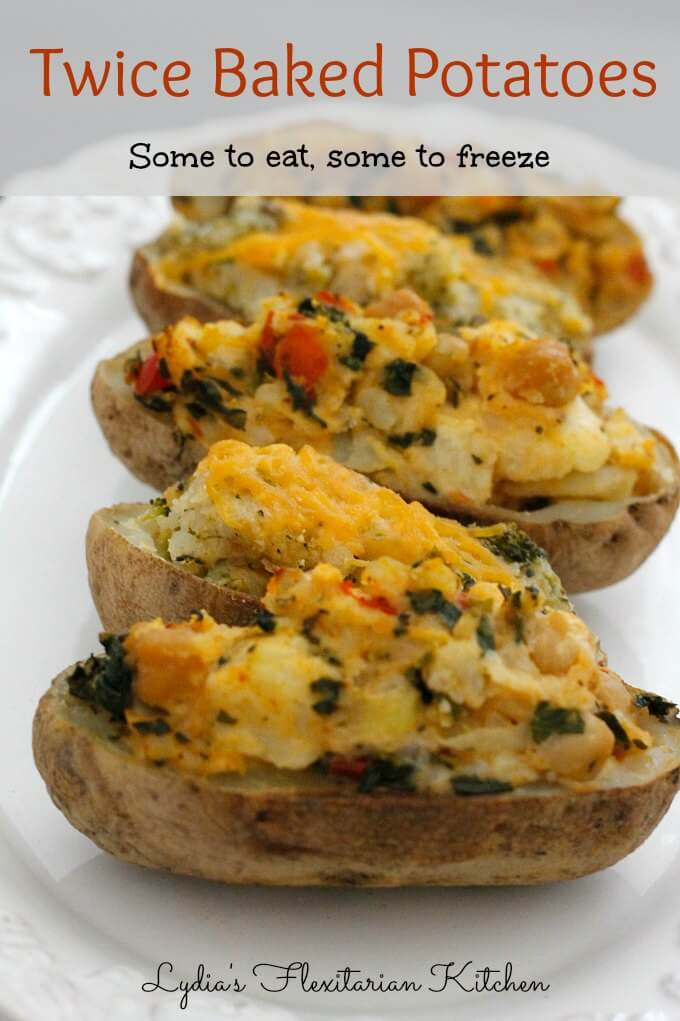 Twice Baked Potatoes ~ Eat Some Now, Freeze Some For Later ~ Lydia's Flexitarian Kitchen