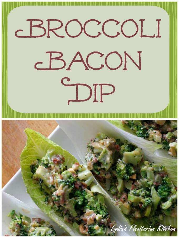 Broccoli Bacon Dip ~ Lydia's Flexitarian Kitchen