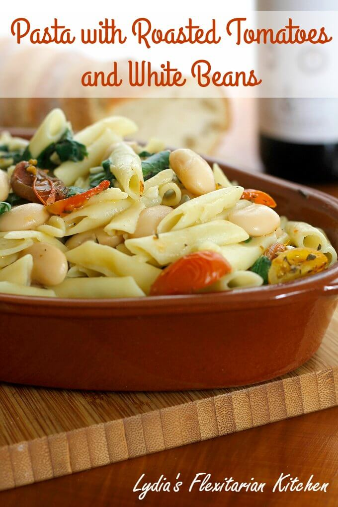 Pasta with Roasted Tomatoes and White Beans ~ An easy and delicious weeknight meal ~ #MeatlessMondays ~ Lydia's Flexitarian Kitchen