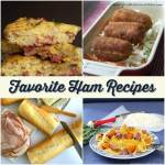 Our Favorite Ham Recipes ~ Eleven Family Pleasers ~ Lydia's Flexitarian Kitchen & Friends