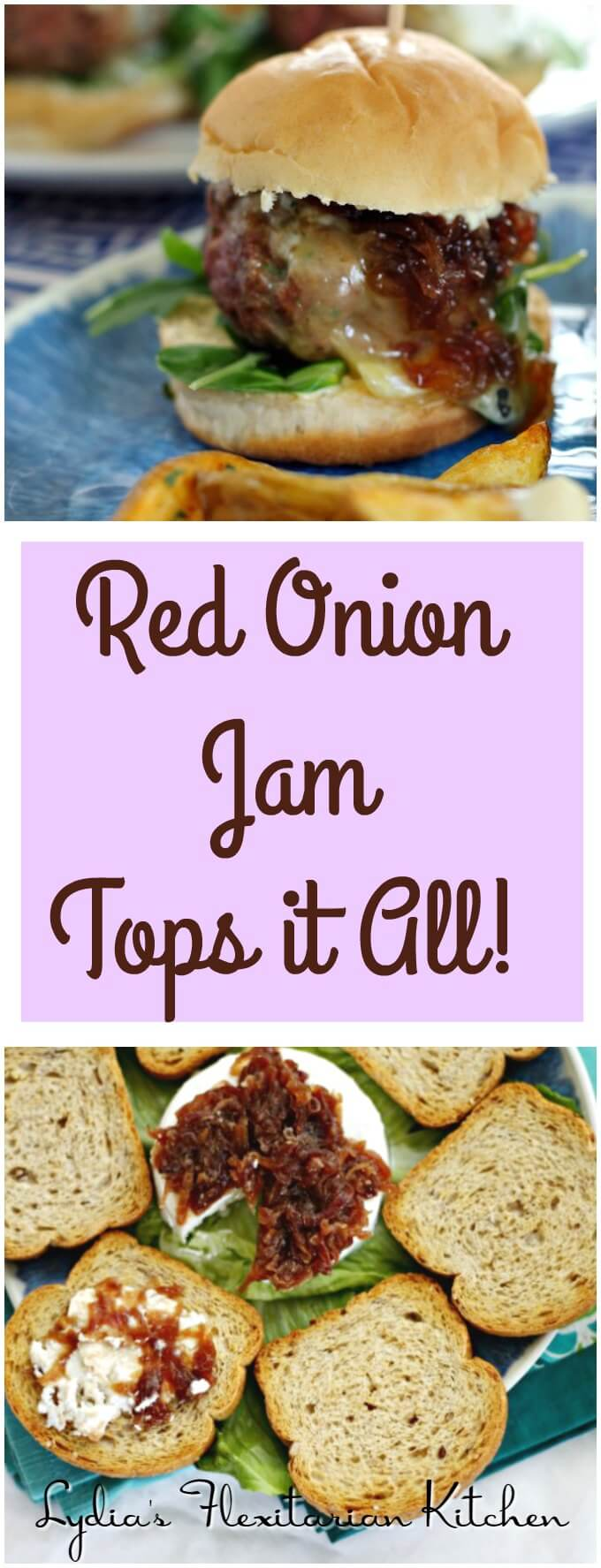 Red Onion Jam ~ A Condiment for All Occasions ~ Lydia's Flexitarian Kitchen