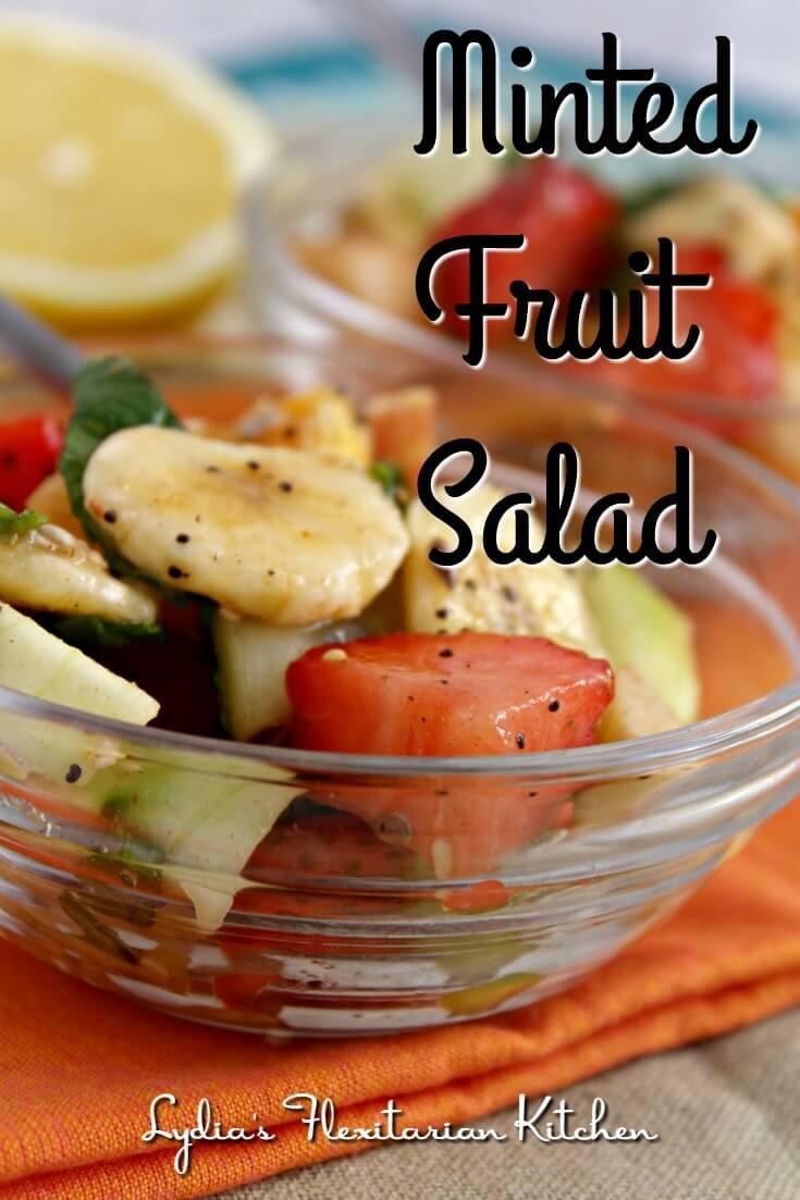 Minted Fruit Salad ~ Lydia's Flexitarian Kitchen