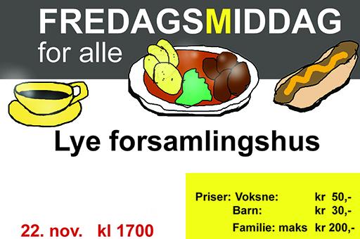Alle velkommen til FREDAGSMIDDAG 22. november