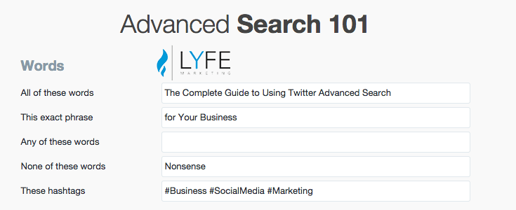 The Complete Guide To Using Twitter Advanced Search for