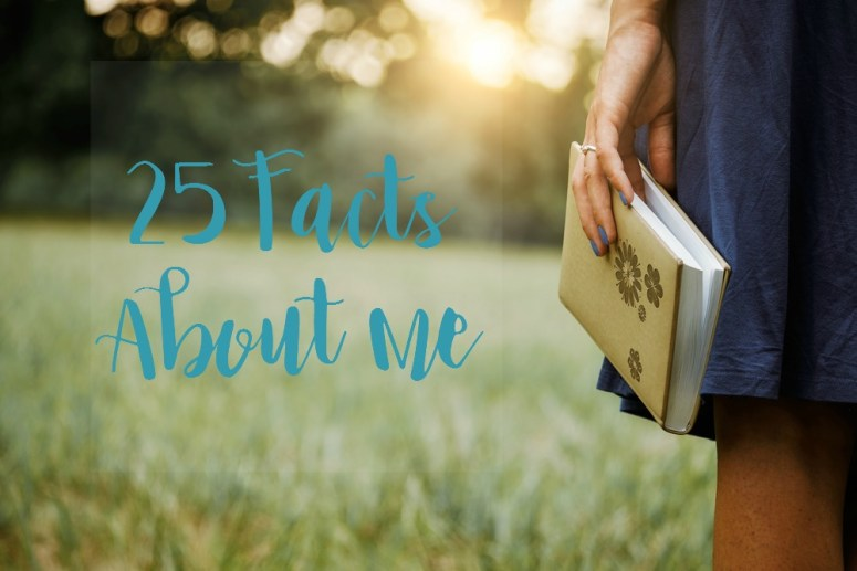 25 Facts About Me | lylidunbar.com